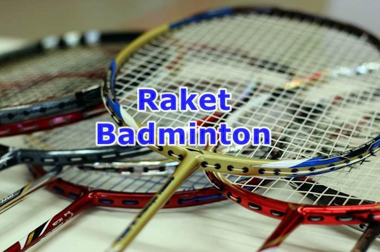 15 Merk Raket Badminton Terbaik 2019 Ini Cara Memilihnya