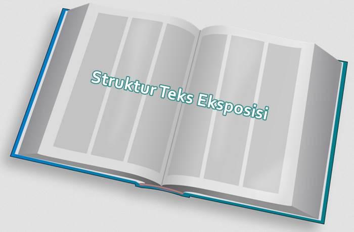 Struktur Teks Eksposisi Dan Contoh Artikelnya Diedit Com