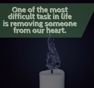 kata sedih meninggalkan cinta: One of the most difficult task in life is removing someone from our heart.