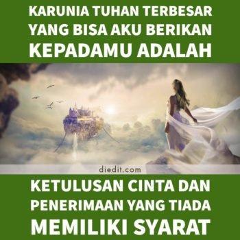 kata kata romantis buat istri terbaik - Karunia Tuhan terbesar yang bisa aku berikan kepadamu adalah ketulusan cinta dan penerimaan yang tiada memiliki syarat.