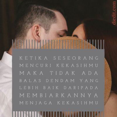 kata kata sedih - Ketika seseorang mencuri kekasihmu, tidak ada balas dendam yang lebih baik daripada membiarkannya menjaganya.