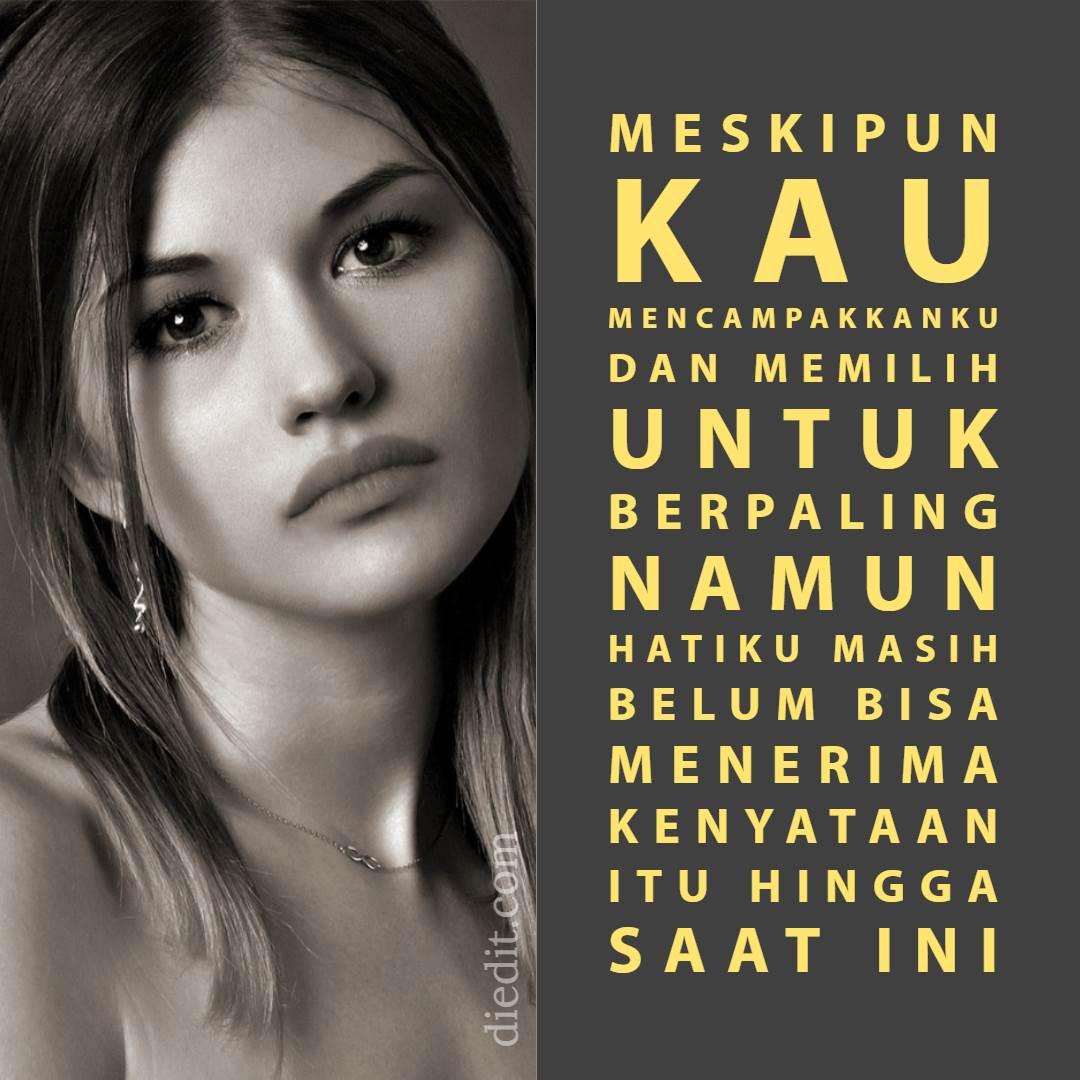 1200+ Kata Kata Sedih Buat Mantan Yang Bikin Baper Mewek ~ Diedit.com