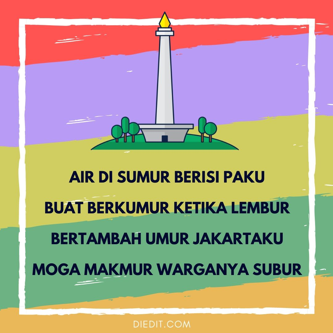 30 Ucapan Dan Pantun Selamat Ulang Tahun Jakarta 2020 Diedit Com