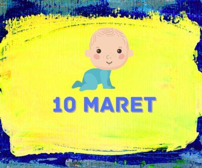 sifat kelahiran 10 maret