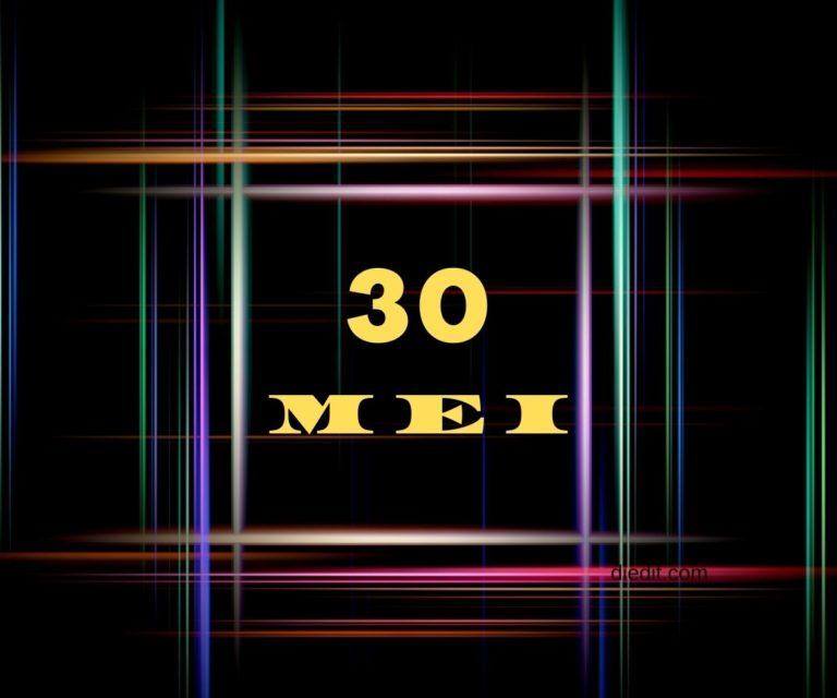 hari lahir 30 mei